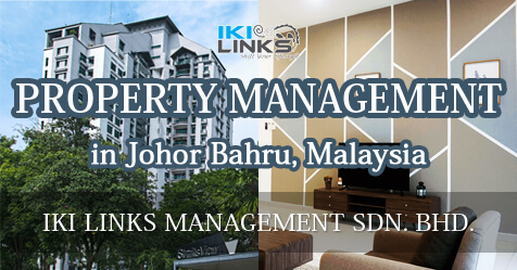 Property Management in Johor Bahru, Malaysia